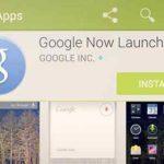 Le lanceur Google Now dispo pour tous les smartphones Android 4.1 minimum