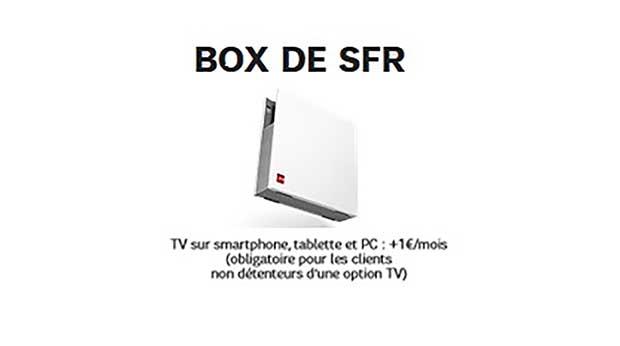 SFR revoit ses offres ADSL et ajoute une option TV sur PC, tablette et smartphone 1