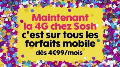 Photo of Sosh généralise enfin la 4G