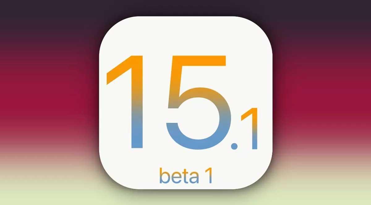 Apple publie iOS 15.1 et iPadOS 15.1 beta 1 pour les développeurs